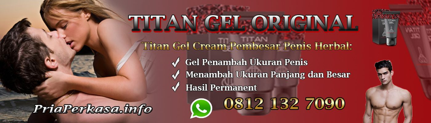 Titan Gel Asli Original